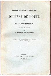 DUVEYRIER Henri - Sahara Algérien et Tunisien. Journal de route publié par Maunoir et Schirmer