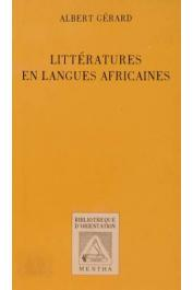GERARD Albert - Littératures en langues africaines