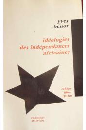 BENOT Yves - Idéologies des indépendances africaines