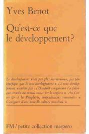 BENOT Yves - Qu'est-ce que le développement ?