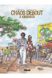 BELLEFROID Thierry, BARUTI Barly (illustrations) - Chaos debout à Kinshasa