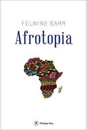 SARR Felwine - Afrotopia