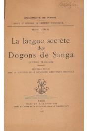 LEIRIS Michel - La langue secrète des Dogons de Sanga