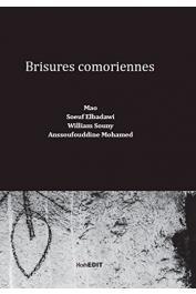 MAO, SOEUF Elbadawi,SOUNY William, MOHAMED Anssoufouddine - Brisures comoriennes