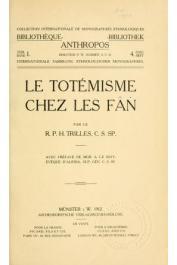 TRILLES Henri R.P. - Le totémisme chez les Fân
