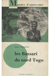 Robert Cornevin - Les Bassari du Nord Togo