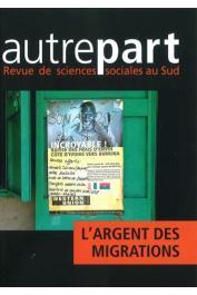AUTREPART - 67-68 , CHORT Isabelle, DIA Hamidou (éditeurs scientifiques) - L'argent des migrations