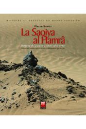 BONTE Pierre - La Saqiya al Hamrâ : Berceau de la culture ouest-saharienne