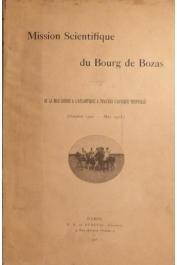 DU BOURG DE BOZAS - Mission scientifique Du Bourg de Bozas. De la Mer Rouge à l'Atlantique à travers l'Afrique Tropicale (octobre 1900-mai 1903). Carnets de route