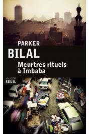 BILAL Parker (pseudonyme de Mahjoub Jamal) - Meurtres rituels à Imbaba