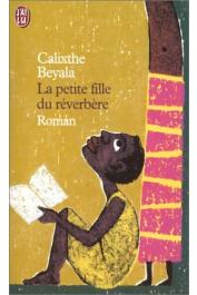 BEYALA Calixthe - La petite fille du réverbère