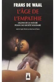 DE WAAL Frans - L'âge de l'empathie : Leçons de la nature pour une société solidaire