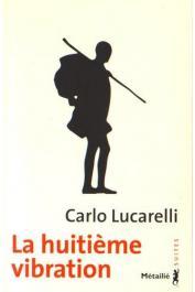 413 p., traduit de l'italien par Serge Quadruppani -- 19 x 12,5 cm