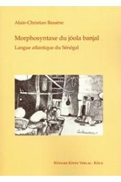 BASSENE Alain-Christian - Morphosyntaxe du jóola banjal. Langue atlantique du Sénégal