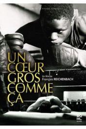 REICHENBACH François, FAYE Abdoulaye (ou FAYE N.G.M.) - Un cœur gros comme ça