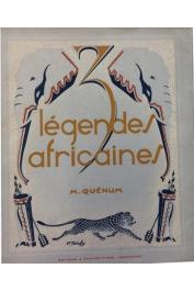 QUENUM Maximilien - 3 [Trois] légendes africaines