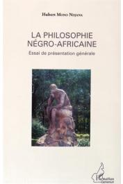 MONO NDJANA Hubert - La philosophie négro-africaine. Essai de présentation générale