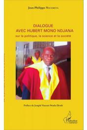 NGUEMETA Jean-Philippe - Dialogue avec Hubert Mono Ndjana sur la politique, la science et la société