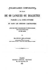 DELAFOSSE Maurice - Vocabulaires comparatifs de plus de 60 langues ou dialectes parlés en Côte d'Ivoire et dans les régions limitrophes avec des notes linguistiques et ethnologiques, une bibliographie et une carte