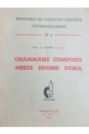ADAM Jean-Jérôme Mgr. - Grammaire composée Mbede - Ndumu - Duma