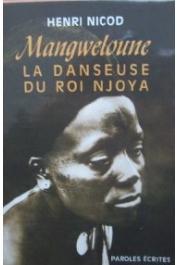 NICOD Henri - Mangweloune. La danseuse du roi Njoya