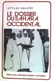 GAUDIO Attilio - Le dossier du Sahara occidental