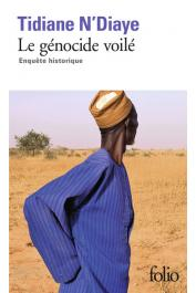 N'DIAYE Tidiane - Le Génocide voilé. Enquête historique