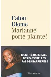 DIOME Fatou - Marianne porte plainte !