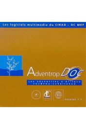 LE BOURGEOIS Thomas, MERLIER Henri - Adventrop Doc.  Les adventices d'Afrique soudano-sahélienne. Version 1.1.