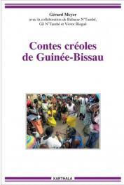 MEYER Gérard, N'TAMBE Bubacar, N'TAMBE Gil, BIAGUE Victor (avec la collaboration de) - Contes créoles de Guinée-Bissau