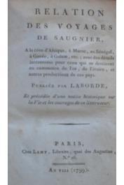 SAUGNIER M., LABORDE (publié par) - Relation des voyages de Saugnier à la côte d'afrique , à Maroc , au Sénégal , à Gorée , à Galam ,etc…