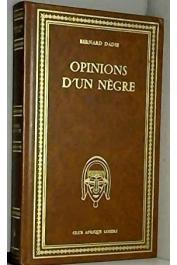 DADIE Bernard Binlin - Opinions d'un nègre - Aphorismes (1934-1946)