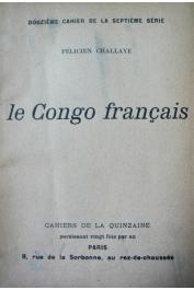 CHALLAYE Félicien - Le Congo français