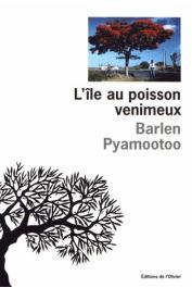 PYAMOOTOO Barlen - L'île aux poissons venimeux
