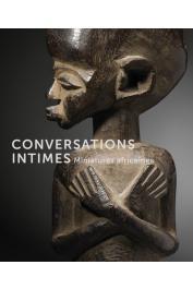 DINTENFASS John, DINTENFASS Nicole, SCHWEIZER Heinrich, GEOFFROY-SCHNEITER Bérénice - Conversations intimes : Miniatures africaines