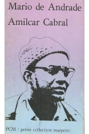 ANDRADE Mario de - Amilcar Cabral. Essai de biographie politique