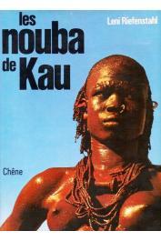RIEFENSTAHL Léni - Les Nouba de Kau (édition 1976)