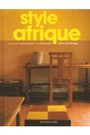SCHLUMBERGER Valérie, CAZELLES Diane (textes), GOUDIER François (photographies) - Style Afrique