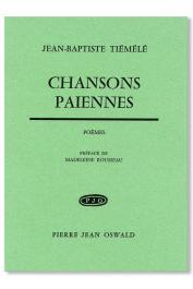 TIEMELE Jean-Baptiste - Chansons païennes. Poèmes