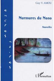 VIGNON AMOU Guy - Murmures du Mono. Nouvelles