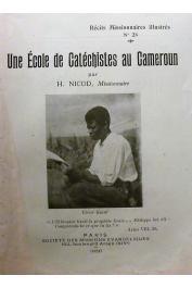 NICOD Henri - Une école de catéchistes au Cameroun