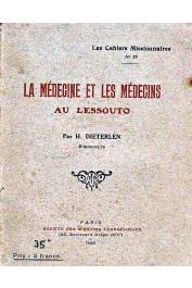 DIETERLEN Hermann - La médecine et les médecins au Lessouto