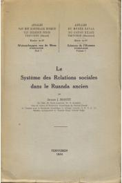 MAQUET Jacques - Le système des relations sociales dans le Ruanda ancien