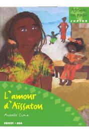 CLAIR Andrée - L'amour d'Aïssatou (édition de 2009)