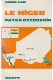 CLAIR Andrée - Le Niger, pays à découvrir