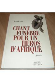 BAMBOTE Pierre - Chant funèbre pour un héros d'Afrique