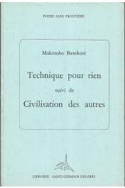 BAMBOTE Pierre Makombo - Technique pour rien suivi de Civilisation des autres
