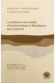 ADJANOHOUN Edouard J., AKE ASSI L., et alia - Contribution aux études ethnobotaniques et floristiques aux Comores