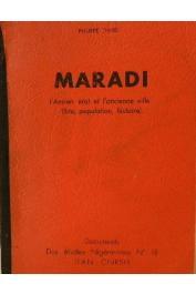 Etudes Nigériennes - 18, DAVID Philippe - Maradi, l'ancien état et l'ancienne ville : site, histoire, population