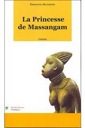 MATATEYOU Emmanuel - La princesse de Massangam. Contes